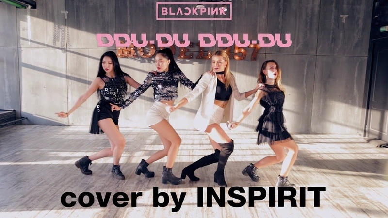 HD K POP DANCE COVER BLACKPINK 뚜두뚜두 DDU DU DDU DU ' by INSPIRIT Dance Group