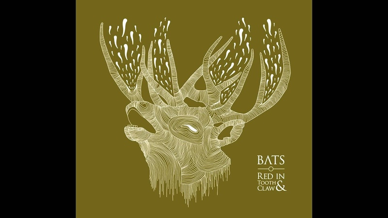 BATS Red In Tooth Claw Full Album