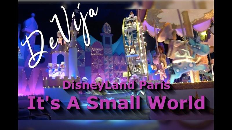 It's A Small World Paryžiaus Disneylendas 2019* Disneyland Paris