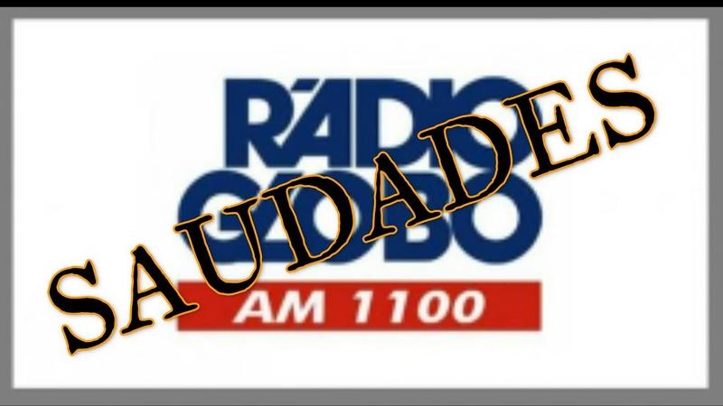 Saudades Rádio Globo SP