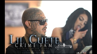 Lil Cuete - Crime Fam featuring Mr. Criminal (Official Music Video)