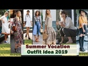 50 Summer Vocation Outfit Ideas 2019 Vocation Fashion Style Trends