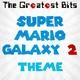 The Greatest Bits - Super Mario Galaxy 2 Theme