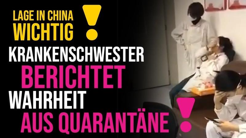 Krankenschwester berichtet live aus Quarantäne in Wuhan - China Virus schlimmer als bekannt