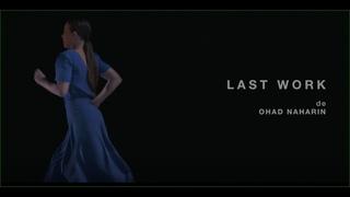 Last Work Ohad Naharin / Batsheva Dance Company (Paris 2017)