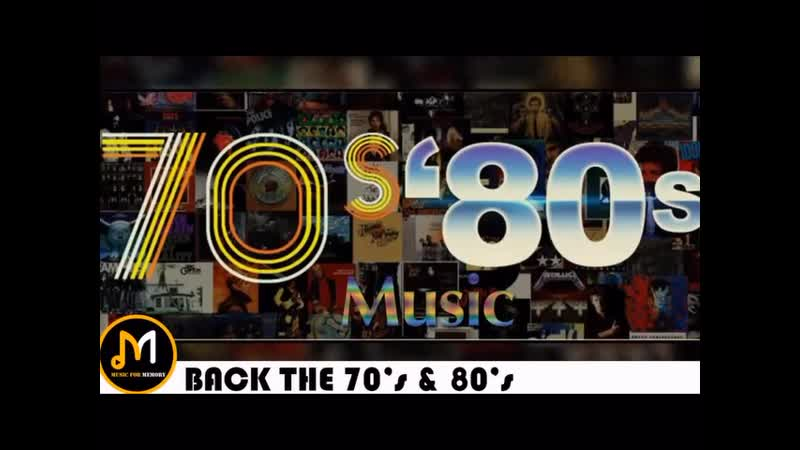 Best Songs Of The 70s and 80s