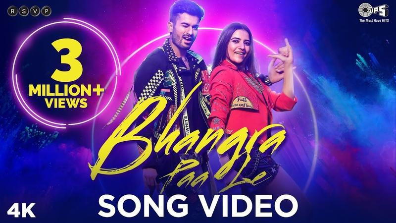 Bhangra Paa Le Official Song Bhangra Paa Le Sunny Kaushal Rukshar Dhillon Shubham Jam8 Mandy