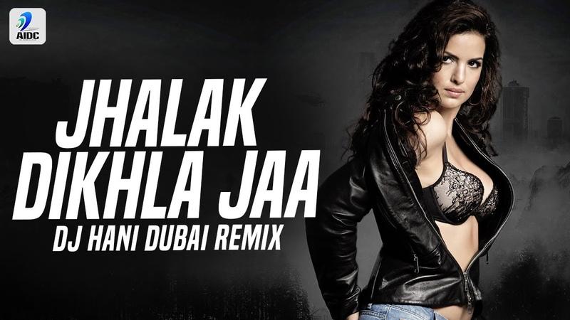 Jhalak Dikhla Jaa Reloaded Remix DJ Hani Dubai Emraan Hashmi Natasha Stankovic