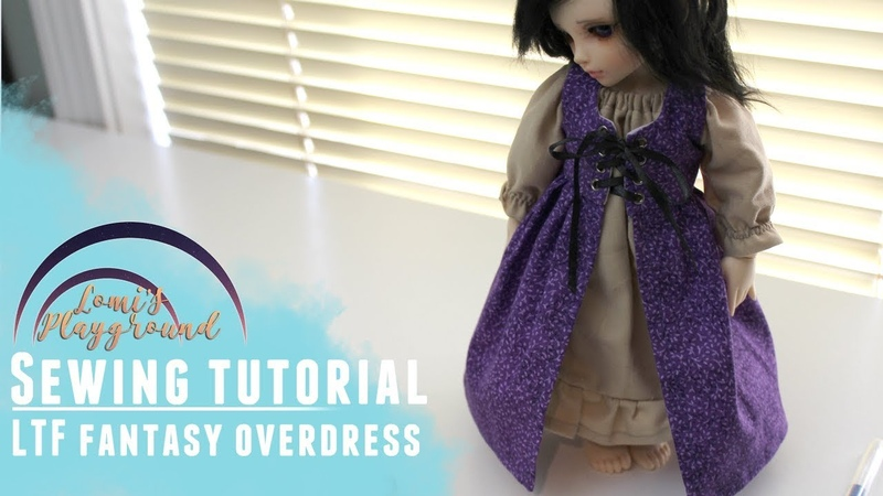 How to sew a fantasy overdress for Littlefee BJDs