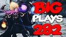 Dota 2 - Big Plays Moments - Ep. 282