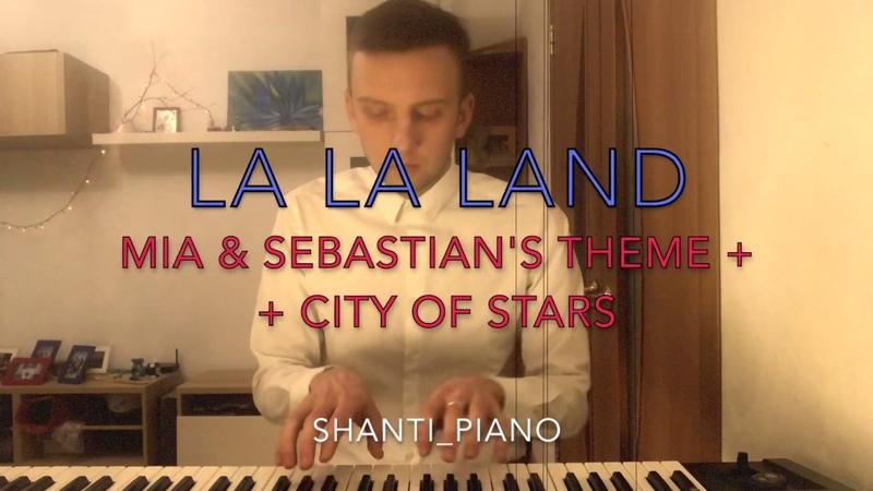 La La Land Mia Sebastian's Theme City of Stars Shanti Piano