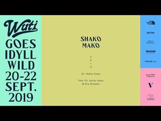 SHAKO MAKO with ALIA SHAWKAT & HAILEY GATES