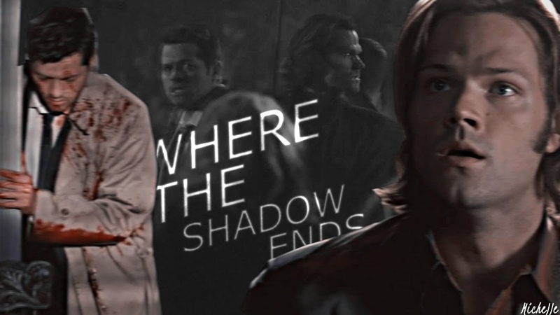 Sam and cas | where the shadow ends