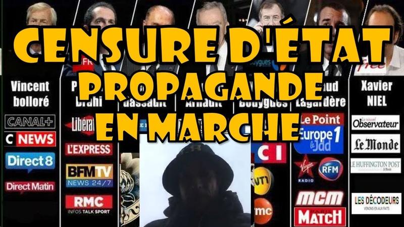 Censure d'état la propagande en marche giletjaunes sencure dictature propagande