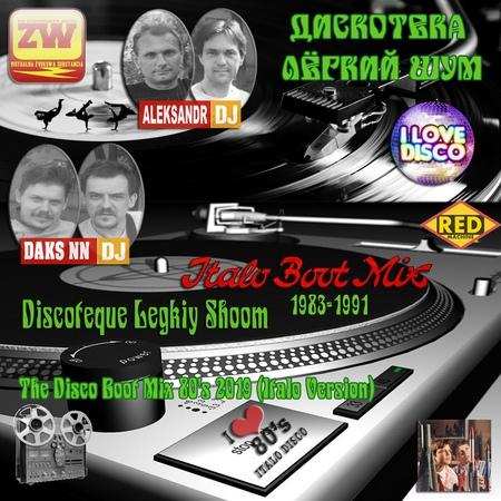 Discoteque Legkiy Shoom - The Disco Boot Mix 80's Vol 25 2019 (Italo Version)