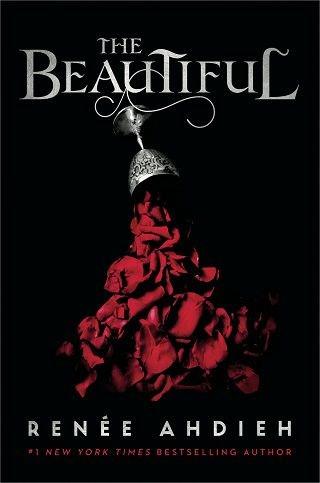 The Beautiful - Renee Ahdieh