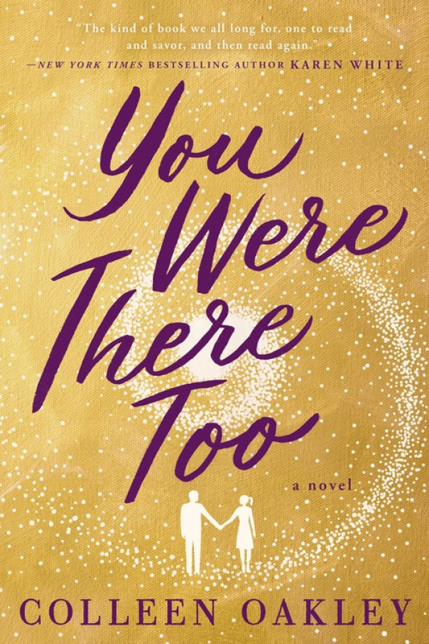 You Were There Too - Colleen Oakley