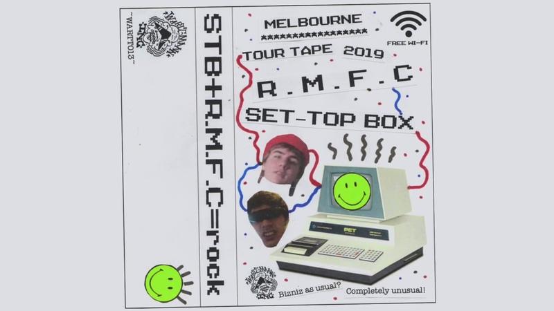 R.M.F.C Set-Top Box – Melbourne Tour Tape 2019