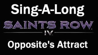 Saints Row 4 - Troy Baker (Boss) Sings Opposites Attract With Arif S. Kinchen (Pierce)SPOILERS!