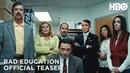 Bad Education (2020): Official Teaser   HBO