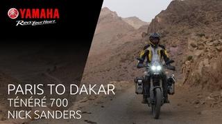 Yamaha Ténéré 700 with Nick Sanders - From Paris to Dakar