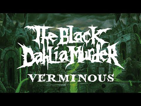 The Black Dahlia Murder Verminous (FULL ALBUM)