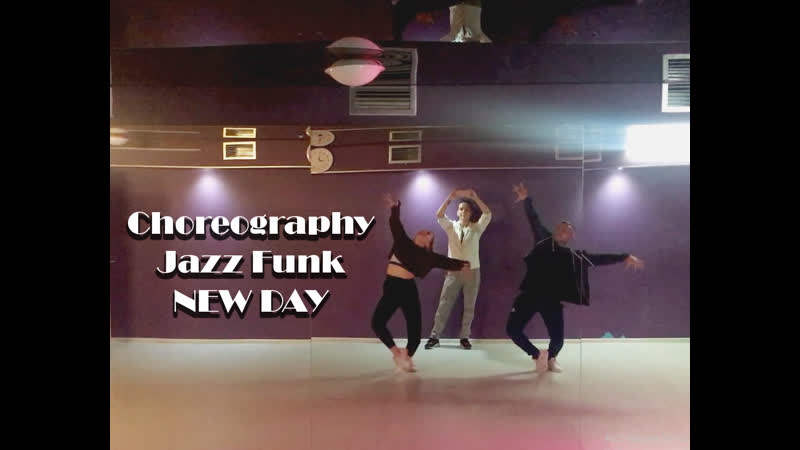 Choreo Jazz Funk - New Day