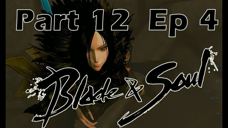 BladeSoul Story Ep 4 - Part 12[Eng subbed, Korean dubbed]