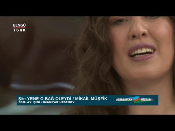 Imamyar Hasanov Seide Ömer | Ay İşığında - Yene O Bağ Olaydı