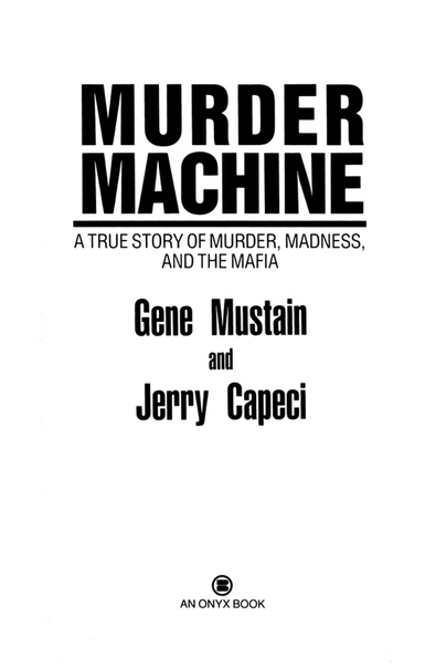Murder Machine by Gene Mustain, Jerry Capeci