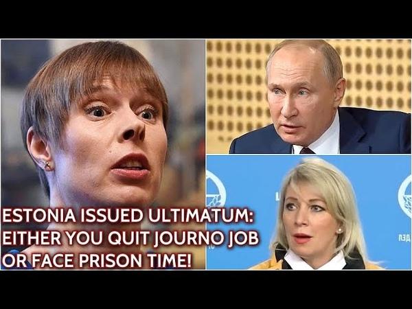 EU Values Putin Zakharova Slam Estonian Authorities For Persecuting Russian Journos In Estonia