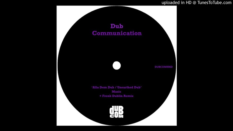 DUBCOM006D - Masis - Unearthed Dub (Frenk Dublin Remix)