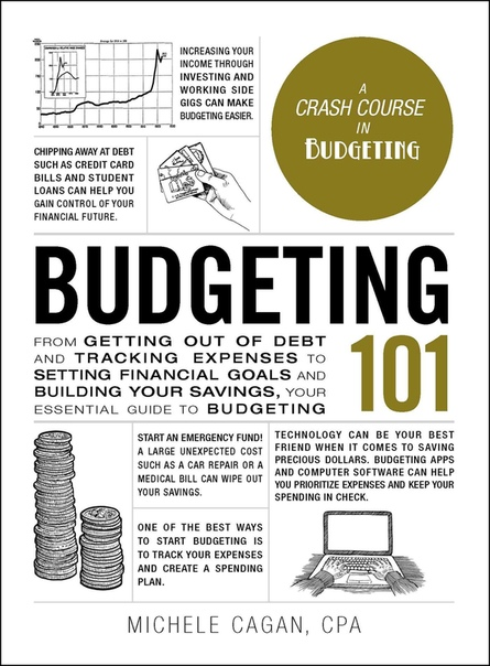 Michele Cagan] Budgeting 101  From Getting Out of