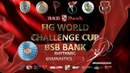 FIG BSB Bank World Challenge Cup 2019 day 3