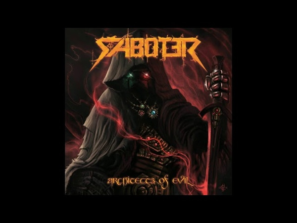 Saboter Architects of Evil 2018