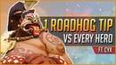 1 ROADHOG TIP vs EVERY HERO ft. Cyx (2019)