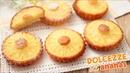DOLCEZZE SOFFICI ALL'ANANAS - Ricetta Facile - Tortine allo YOGURT - pineapple tartlets