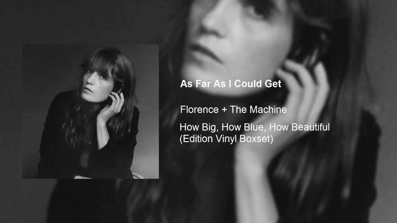 Florence The Machine As Far As I Could Get (Official Audio) (Topic)