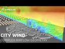 SIMULIA PowerFLOW City Wind Simulation pt.2