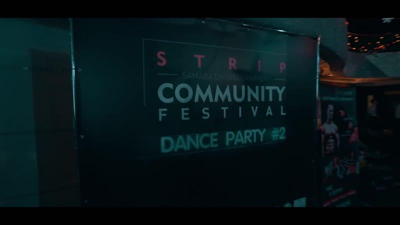 STRIP COMMUNITY FESTIVAL Dance Party 2