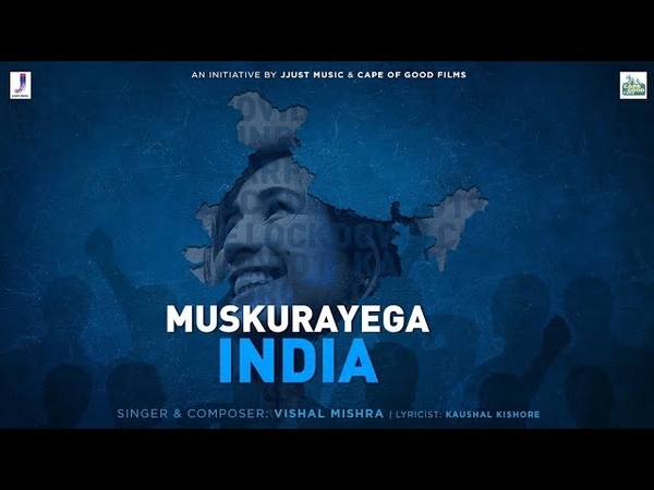 Muskurayega India Official Video An initiative by Jjust Music and Cape of Good Films