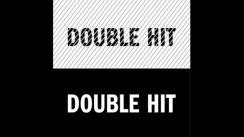 09:00 – 12:00 Double Hit Даниил Романов