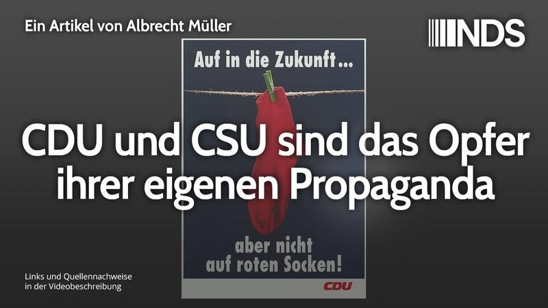 CDU und CSU sind das Opfer ihrer eigenen Propaganda Albrecht Müller NDS 11 02 2020