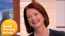 Julia Gillard Still Feels A Connection To Her Welsh Background | Good Morning Britain