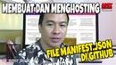 Cara Membuat Dan Menghosting File Manifest Json