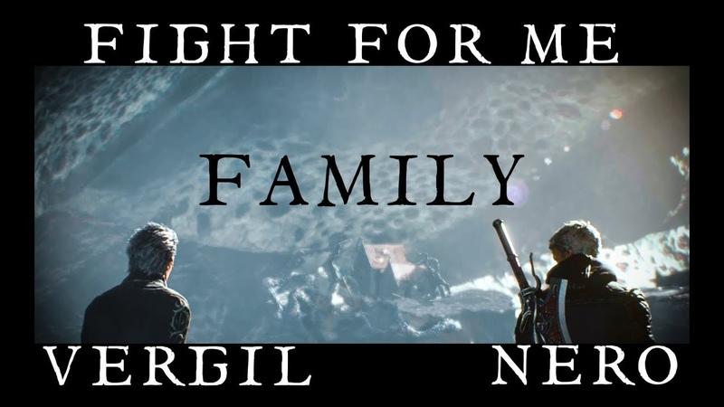 DMC 5 || Family - Fight for me || Vergil, Nero || GMV
