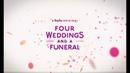 Четыре свадьбы и одни похороны Four Weddings and a Funeral трейлер в качественной русской озвучке