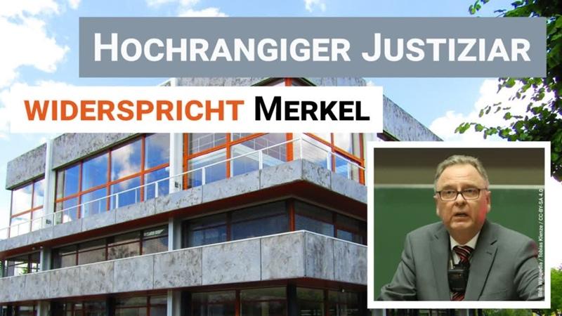 Hochrangiger Justiziar widerspricht Merkel [In 1 Minute auf dem Punkt]