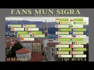 FANS MUN SIGRA SONG CONTEST, EDITION 11. Quarter-Final 1, Budva, Montenegro