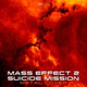 """Sebdoom - Suicide Mission (From """"Mass Effect 2"""")"""